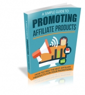 Simple Guide To Promoting Affiliate Products Private Label Rights
