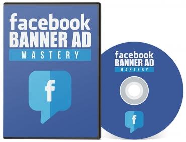 Facebook Banner Ad Mastery