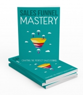 Sales Funnel Mastery Private Label Rights