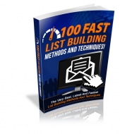 100 Fast List Building Methods And Techniques Private Label Rights