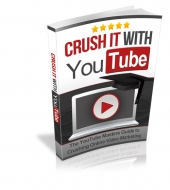 Crush it With YouTube Private Label Rights