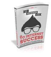 The Newbies Guide To Internet Success Private Label Rights