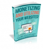Monetizing and Utilizing Your Website Private Label Rights