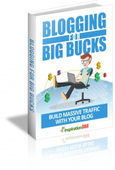 Blogging For Big Bucks Private Label Rights