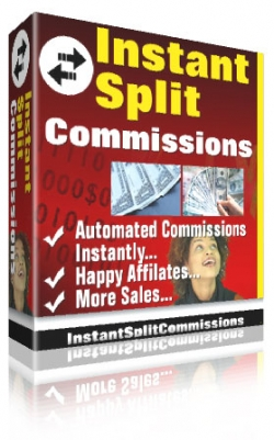 Instant Split Commissions