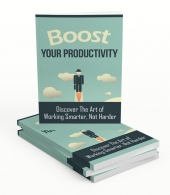 Boost Your Productivity Upgrade Private Label Rights