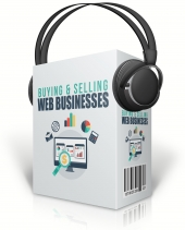 Buying & Selling Web Businesses Private Label Rights