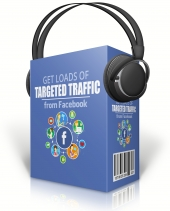 Get Loads Of Targeted Traffic From Facebook Private Label Rights