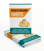 Wealth Building Habits Gold Upgrade Private Label Rights