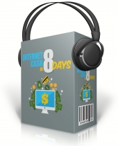 Internet Cash In 8 Days Private Label Rights