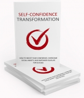Self Confidence Transformation Private Label Rights
