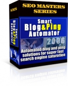 Smart Blog & Ping Automator 2006 Private Label Rights