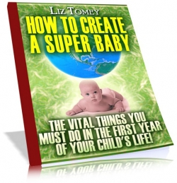 How To Create A Super Baby
