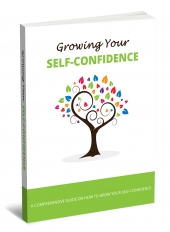 Growing Your Self-Confidence Private Label Rights