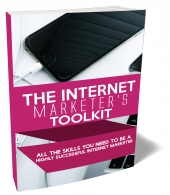 The Internet Marketer's Toolkit Private Label Rights