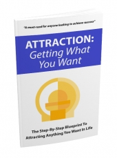 Attraction: Getting What You Want Private Label Rights