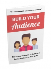 Build Your Audience Private Label Rights