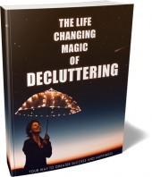 The Life Changing Magic Of Decluttering Private Label Rights