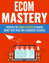 Ecom Mastery Private Label Rights