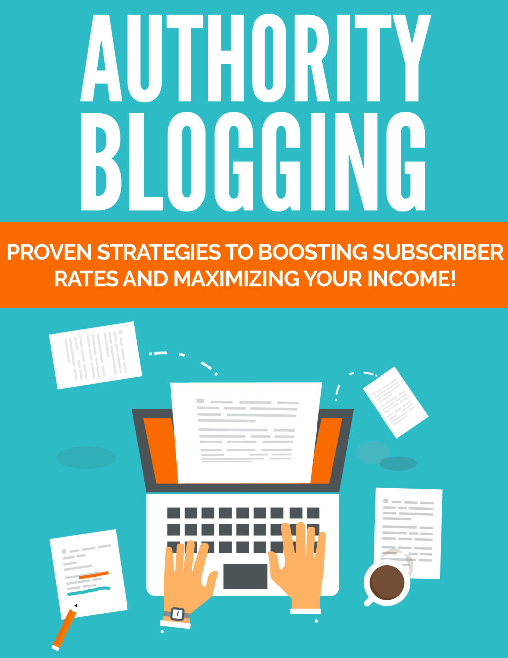 Authority Blogging