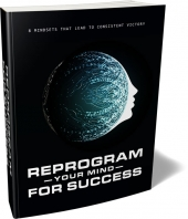 Reprogram Your Mind For Success - Private Label Rights