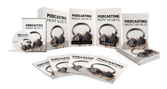 Podcasting Profit Secrets Video Upgrade