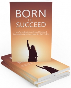 Born To Succeed Private Label Rights