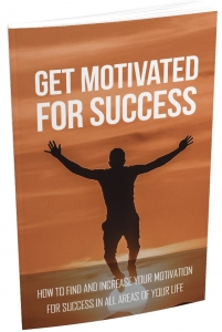 Get Motivated For Success - Private Label Rights
