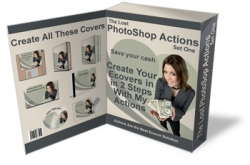 The Lost PhotoShop Actions : Set One