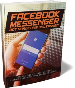 Facebook Messenger Bot Marketing Unleashed - Private Label Rights