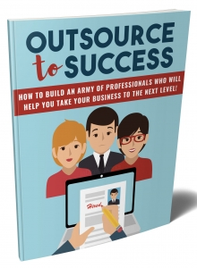Outsource To Success - Private Label Rights