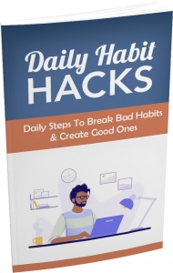 Daily Habit Hacks - Private Label Rights