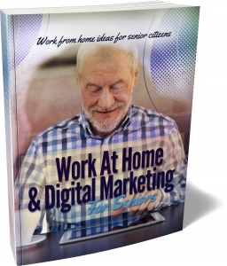 Work At Home & Digital Marketing For Seniors Private Label Rights