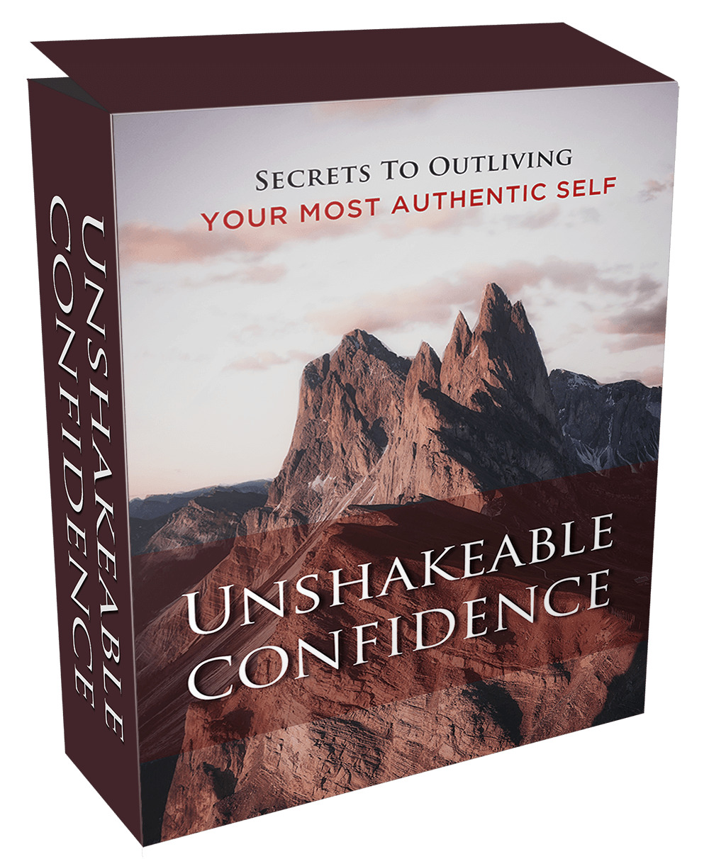 Unshakeable Confidence