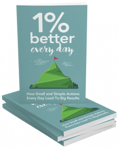1 Percent Better Every Day - Private Label Rights