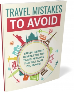 Travel Mistakes To Avoid - Private Label Rights