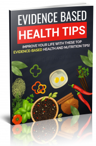 Evidence Based Health Tips - Private Label Rights