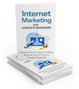 Internet Marketing For Complete Beginners - Private Label Rights