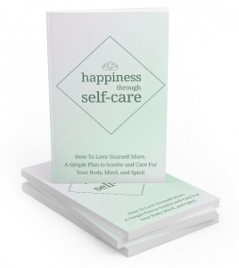 Happiness Through Self-care - Private Label Rights
