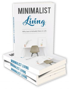 Minimalist Living - Private Label Rights