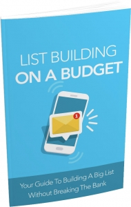 List Building on a Budget Private Label Rights
