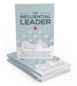 The Influential Leader - Private Label Rights