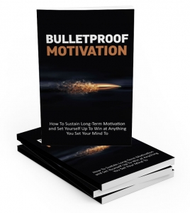 Bulletproof Motivation Private Label Rights