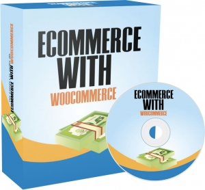 Ecommerce With WooCommerce - Private Label Rights