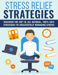 Stress Relief Strategies - Private Label Rights