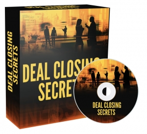 Deal Closing Secrets Private Label Rights