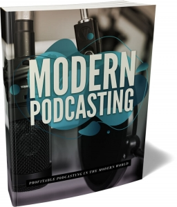 Modern Podcasting - Private Label Rights