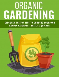 Organic Gardening Tips - Private Label Rights