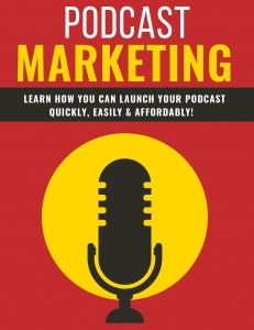 Podcast Marketing - Private Label Rights