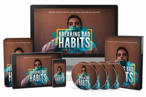 Breaking Bad Habits Video Course Private Label Rights